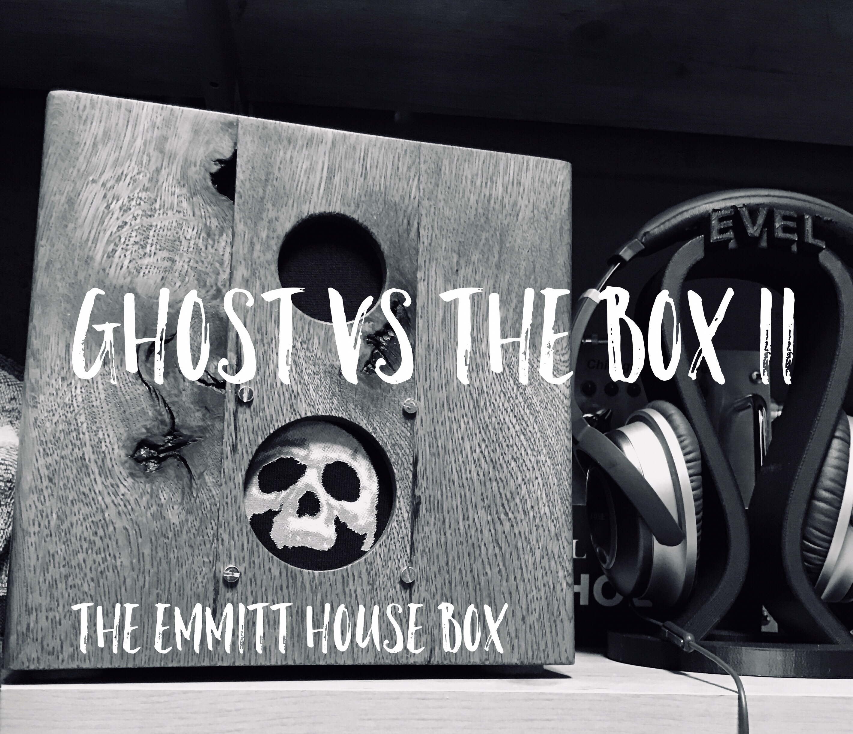 Ghost vs The Box II: The Emmitt House Box – PARAHOLICS®