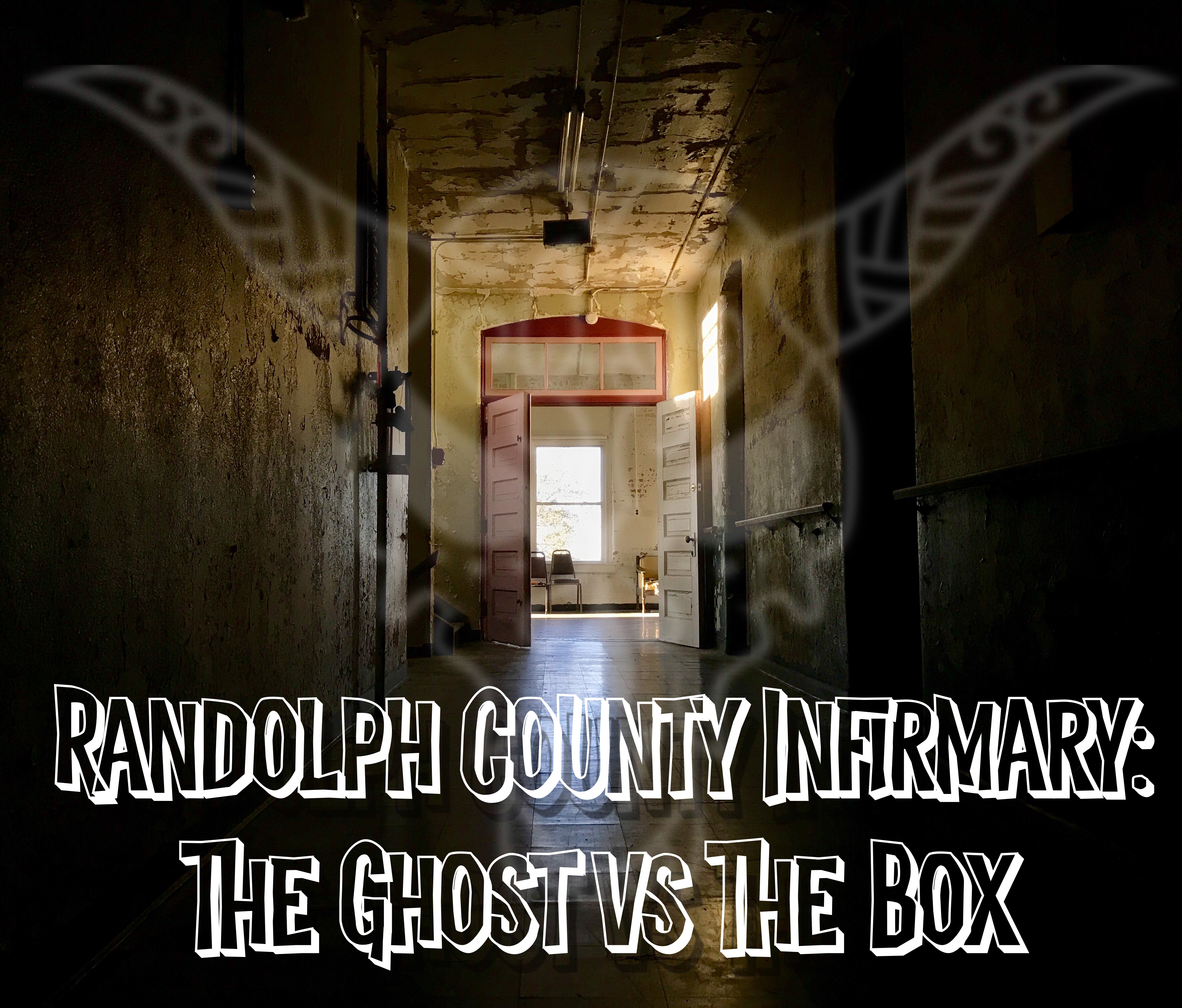 Randolph County Infirmary: The Ghost vs The Box – Winchester